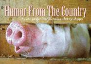 Humor from the Country: By Storyteller and Historian Jerry Apps