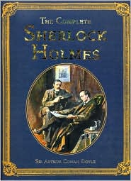Complete Sherlock Holmes (Collector's Library)