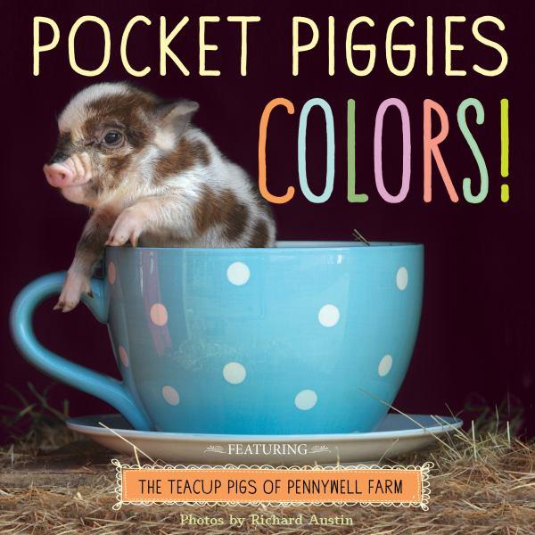 Pocket Piggies Colors! - Austin, Richard  (Photographer)