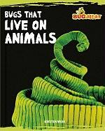 Bugs That Live on Animals