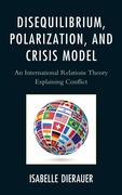 Isabelle Dierauer: Disequilibrium, Polarization, and Crisis Model
