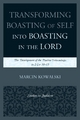 Transforming Boasting of Self into Boasting in the Lord - Marcin Kowalski