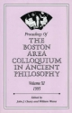Proceedings of the Boston Area Colloquium in Ancient Philosophy - John J. Cleary; William Wians