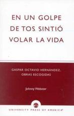 En Un Golpe De Tos Sintió Volar La Vida - Johnny Webster