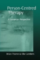 Person-Centred Therapy - Brian Thorne; Elke Lambers