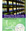 Production of Culture/Cultures of Production - Paul Du Gay