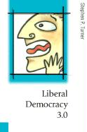 Liberal Democracy 3.0: Civil Society in an Age of Experts