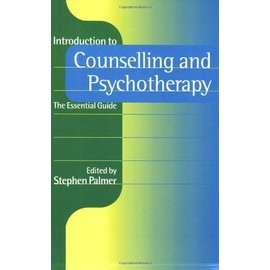 Introduction to Counselling and Psychotherapy - Stephen Palmer