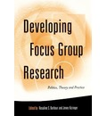 Developing Focus Group Research - Rosaline Barbour
