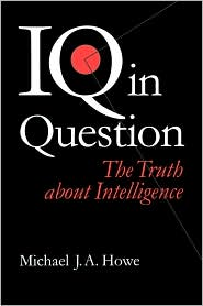 Iq In Question - Michael J.A Howe