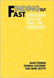 Finding Out Fast: Investigative Skills for Policy and Development