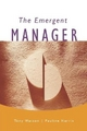 Emergent Manager - Tony J. Watson; Pauline Harris