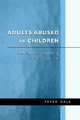 Adults Abused as Children - Peter Dale