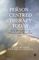 Person-Centred Therapy Today - Dave Mearns; Brian Thorne