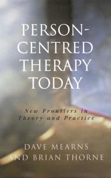 Person-centred Therapy Today - Dave Mearns#Brian Thorne