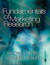 Fundamentals of Marketing Research - Smith, Scott M. / Albaum, Gerald S.