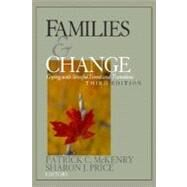Families and Change : Coping with Stressful Events and Transitions - McKenry, Patrick; Price, Sharon