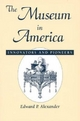 The Museum in America - Edward P. Alexander