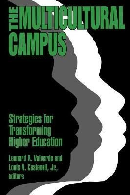The Multicultural Campus - Leonard A. Valverde