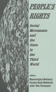 People's Rights: Social Movements and the State in the Third World - Manoranjan Mohanty