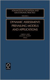 Dynamic Assessment: Prevailing Models and Applications