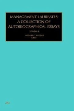 Management Laureates: A Collection of Autobiographical Essays: Vol 6 - John Child, Child Bedeian, Arthur G. John Child Child Bedeian Arthur G