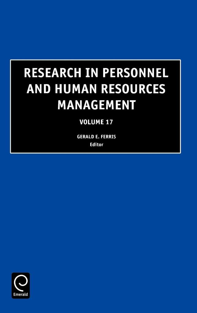 Research in Personnel and Human Resources Management, Volume 17 als Buch von Ferris G. R. Ferris, Gerald R. Ferris, G. R. Ferris - Emerald Group Publishing Limited