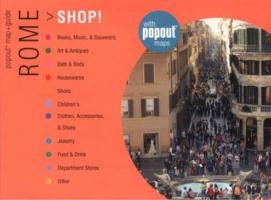 Rome Shop!: Great Shopping Wherever You Are