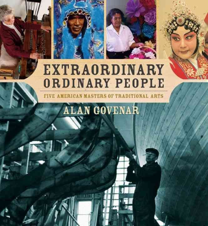 Extraordinary Ordinary People - Dr Alan B Govenar