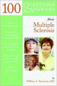 100 Questions & Answers About Multiple Sclerosis - William A. Sheremata