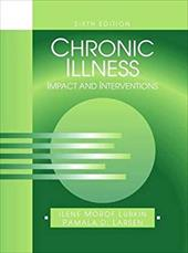 Chronic Illness: Impact and Interventions - Lubkin / Lubkin, Ilene Morof / Larsen, Pamala D.