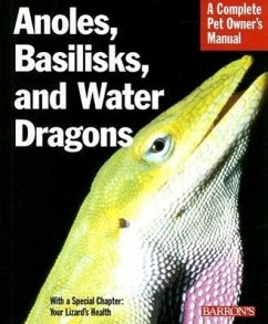 Anoles, Basilisks, and Water Dragons - Bartlett, Richard D. Bartlett, Patricia P.
