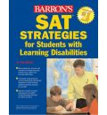 SAT Tips and Strategies for Students with Learning Disabilities - Toni R. Welkes