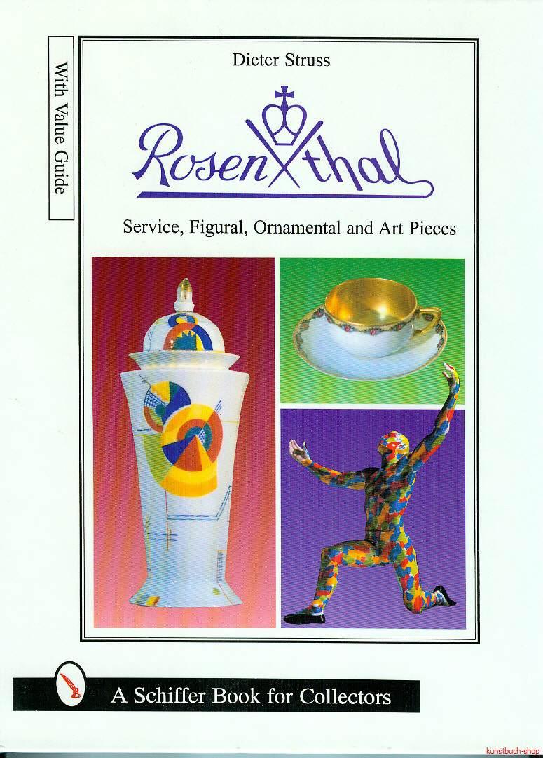 Rosenthal - Service, Figural, Ornamntal and Art Pieces  Rosenthal - Service, Figuren, Zier- und Kunstobjekte - Dieter Struss