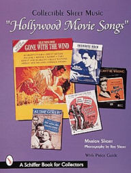 Hollywood Movie Songs: Collectible Sheet Music - Marion Short