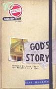 God's Story: Growing in Your Faith Ten Minutes at a Time