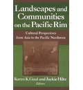 Landscapes and Communities on the Pacific Rim - Karen K. Gaul