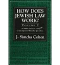 How Does Jewish Law Work? - Simcha J. Cohen