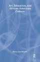 Art, Education, and African-American Culture - Mary Ann Meyers