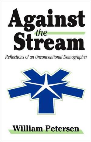 Against The Stream - William Petersen