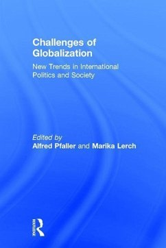 Challenges of Globalization: New Trends in International Politcs and Society