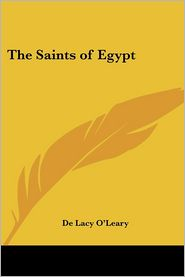 Saints of Egypt - De Lacy O'Leary