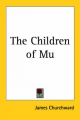 Children of Mu - James Churchward