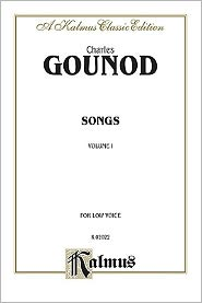Songs, Vol 1: Low Voice (French Language Edition) - Charles Fran?ois Gounod