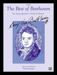 The Best of Beethoven: Cello - Ludwig van Beethoven