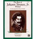 The Best of Johann Strauss, Jr. Waltzes (for String Quartet or String Orchestra) - Paul Paradise