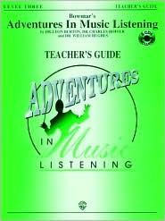 Bowmar's Adventures in Music Listening, Level 3: Book & CD - Leon Burton, Gayle Giese (Editor), Charles Hoffer