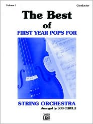 The Best of First Year Pops for String Orchestra, Vol 1: Conductor