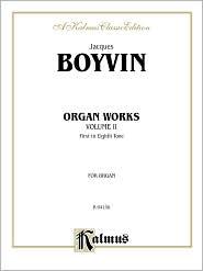 Organ Works, Vol 2 - Jacques Boyvin