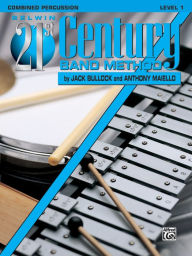 Belwin 21st Century Band Method, Level 1: Combined Percussion - Jack Bullock